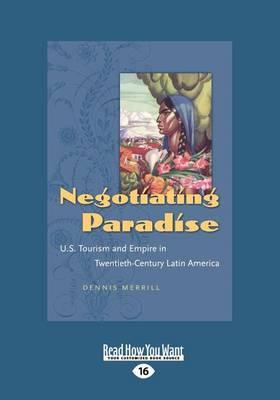 Negotiating Paradise (1 Volume Set) (Paperback)