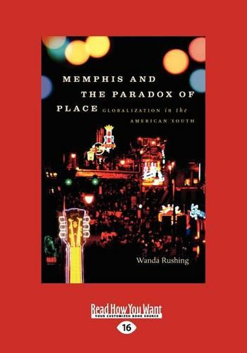 Memphis and the Paradox of Place (1 Volume Set) (Paperback)
