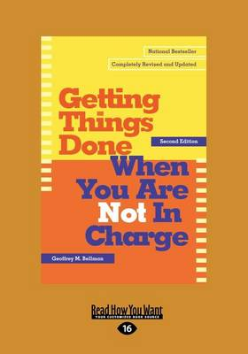 Getting Things Done When You are Not in Charge (1 Volume Set) (Paperback)