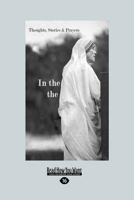 In the Heart of the World: Thoughts, Stories and Prayers (Paperback)