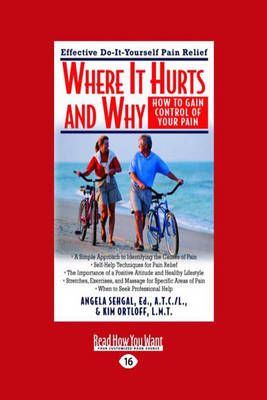 Where it Hurts and Why: How to Gain Control of Your Pain (Paperback)