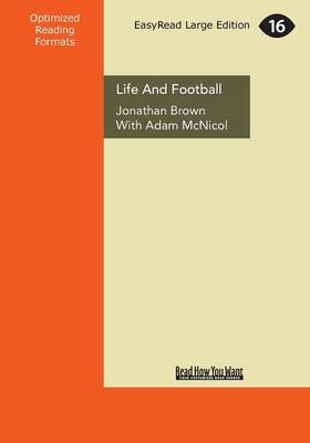 Life and Football (Paperback)