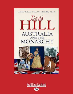 Australia and the Monarchy (Paperback)