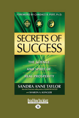 Secrets of Success: The Science and Spirit of Real Prosperity (Paperback)