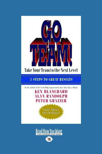 Go Team!: Take Your Team to the Next Level (Paperback)
