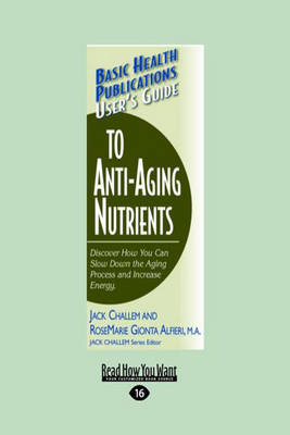 Basic Health Publications User's Guide to Anti-Aging Nutrients (Paperback)