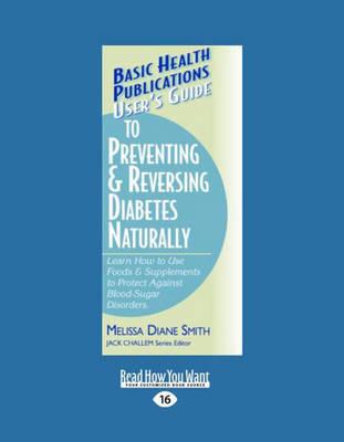 User's Guide to Preventing & Reversing Diabetes Naturally (Paperback)