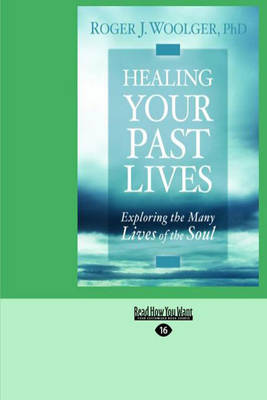 Healing Your Past Lives (Paperback)
