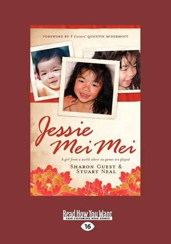 Jessie Mei Mei: A Girl from a World where no Games are Played (Paperback)