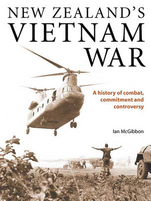 New Zealand's Vietnam War: A History of Combat, Commitment and Controversy (3 Volume Set) (Paperback)