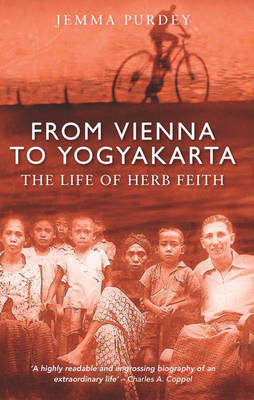 From Vienna to Yogyakarta: The life of Herb Faith (Paperback)