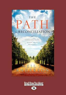 The Path to Reconciliation: (1 Volume Set): Connecting People to God and to Each Other (Paperback)