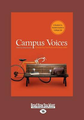 Campus Voices: (1 Volume Set): A Student to Student Guide to College Life (Paperback)