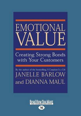 Emotional Value (1 Volume Set): Creating Strong Bonds with Your Customers (Paperback)