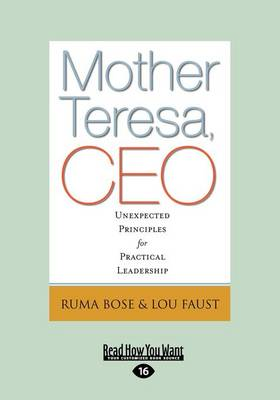 Mother Teresa, CEO (1 Volume Set): Unexpected Principles for Practical Leadership (Paperback)
