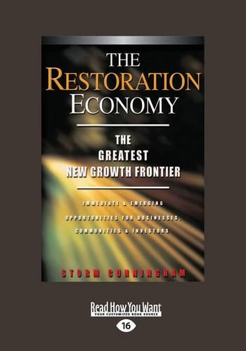 The Restoration Economy (1 Volume Set): The Greatest New Growth Frontier (Paperback)