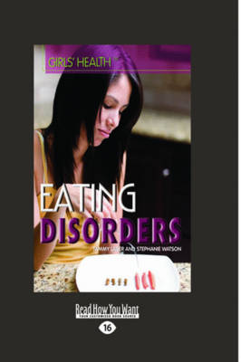Eating Disorders: (Girls' Health) (Paperback)