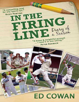 In the Firing Line: Diary of a Season (Paperback)