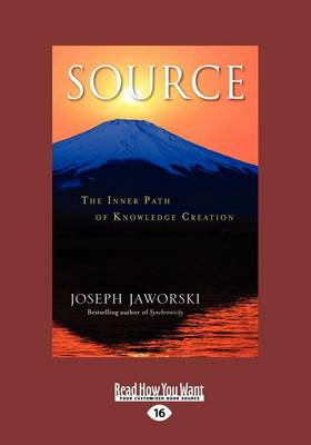 Source: The Inner Path of Knowledge Creation (Paperback)
