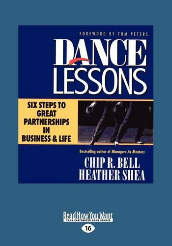 Dance Lessons: Six Steps to Great Partnership in Business Life (Paperback)