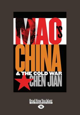 Mao's China and the Cold War (Paperback)