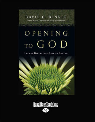 Opening to God: Lectio Divina and Life as Prayer (Paperback)