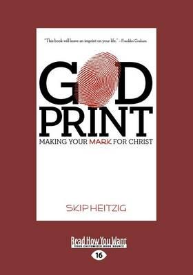 God Print: Making Your Mark for Christ (Paperback)