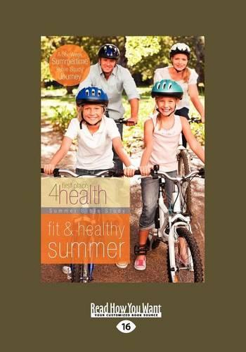 Fit &Healthy Summer (First Place 4 Health) (Paperback)