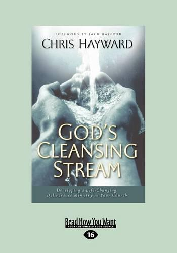 God'S Cleansing Stream: Developing a Life-Changing Deliverance Ministry in Your Church (Paperback)