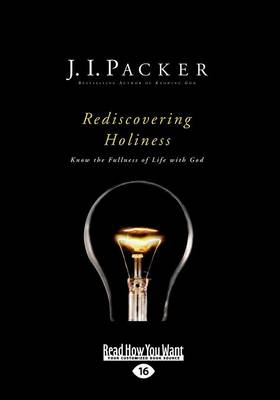 Rediscovering Holiness: Know the Fullness of Life with God (Paperback)