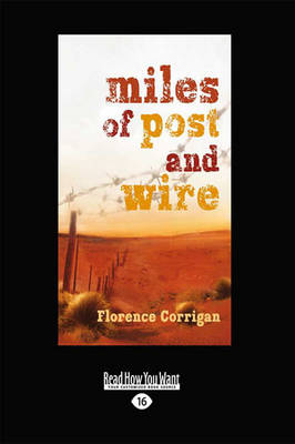 Miles of Post and Wire (Paperback)