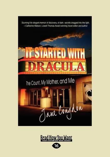 It Started with Dracula:: The Count, My Mother and Me (Paperback)