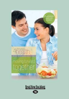 Moving Forward Together (Paperback)