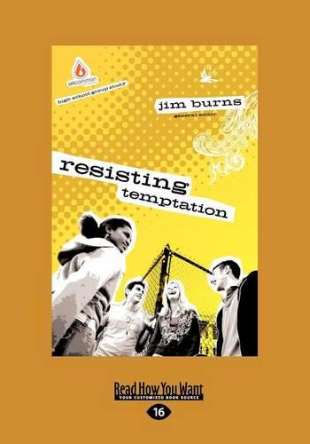 Resisting Temptation: High School Group Study (Paperback)