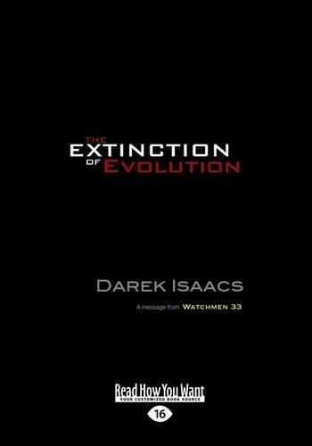 The Extinction of Evolution (Paperback)