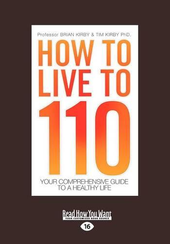 How to Live to 110 (Paperback)
