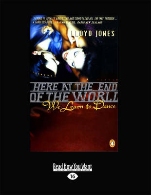 Here at the End of the World We Learned to Dance (Paperback)