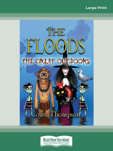 The Floods 6: The Great Outdoors (Paperback)
