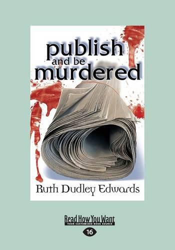 Publish and be Murdered (Paperback)