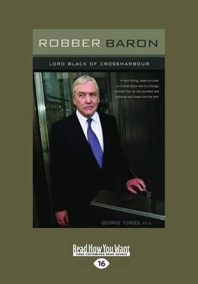 Robber Baron: Lord Black of Crossharbour (Paperback)