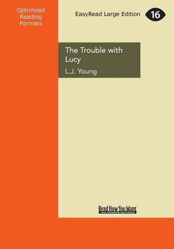 The Trouble with Lucy (Paperback)