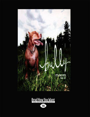 Bully: It'S the Pits (Paperback)