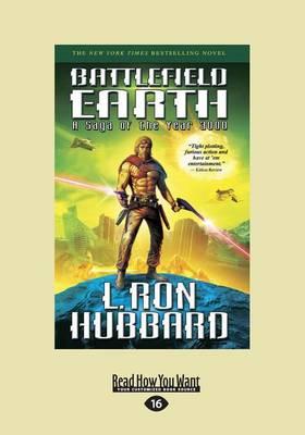 Battlefield Earth (Large Print 16pt) (Paperback)