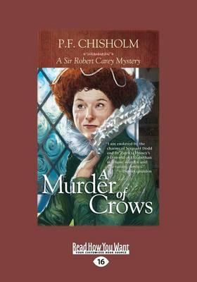 A Murder of Crows (Sir Robert Carey Mysteries) (Paperback)