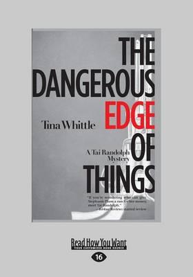 The Dangerous Edge of Things: (Tai Randolph Mysteries) (Paperback)