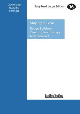 Staying in Love: The Top Secrets of Great Relationships (Paperback)