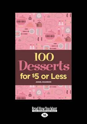 100 Desserts for $5 or Less (Paperback)