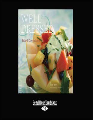 Well Dressed: Salad Dressings (Paperback)