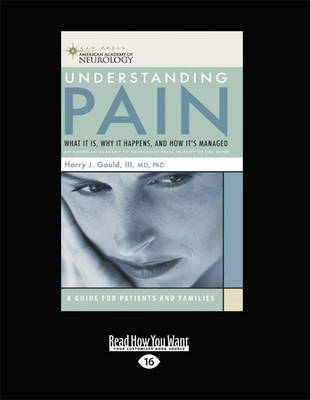 Understanding Pain: What it is, Why it Happens, and How it's Managed (Paperback)