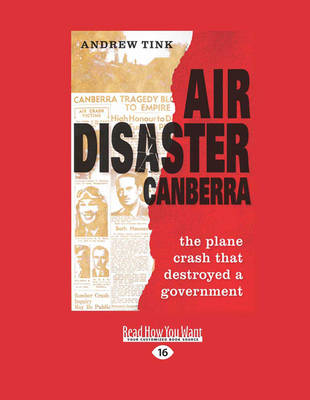 Air Disaster Canberra: The plane crash that destroyed a government (Paperback)